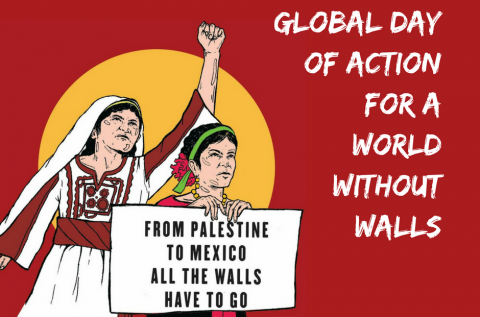 November 9, 2017: Global Day of Action for a Word without walls